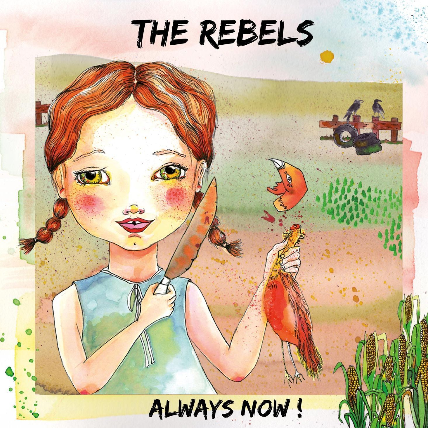 THE REBELS - Always Now